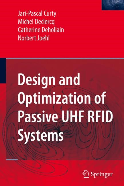 Abbildung von Curty / Declercq / Dehollain | Design and Optimization of Passive UHF RFID Systems | 2006