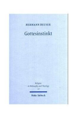 Abbildung von Deuser   Gottesinstinkt   1. Auflage 2004   2004
