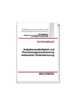 Abbildung von Schoch / Wieland | Aufgabenzuständigkeit und Finanzierungsverantwortung verbesserter Kinderbetreuung | 2004 | 23