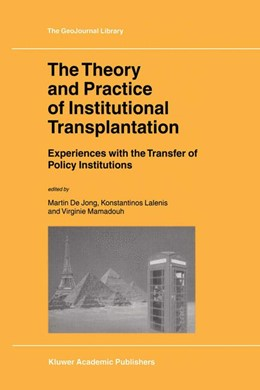 Abbildung von de Jong / Lalenis / Mamadouh | The Theory and Practice of Institutional Transplantation | 2002 | 2002 | Experiences with the Transfer ... | 74