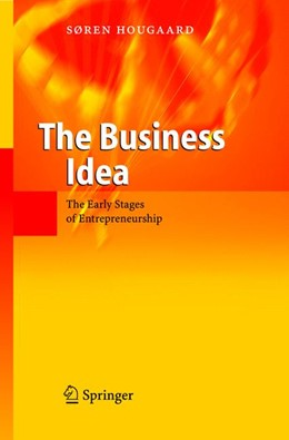Abbildung von Hougaard | The Business Idea | 2004 | The Early Stages of Entreprene...