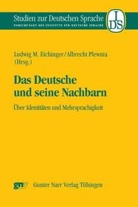 Abbildung von Eichinger / Plewnia   Das Deutsche und seine Nachbarn   2008