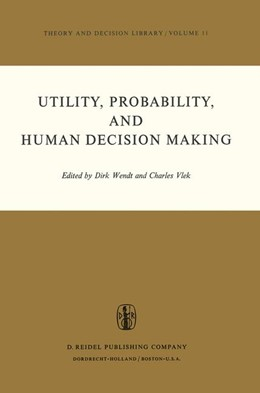 Abbildung von Wendt / Vlek | Utility, Probability, and Human Decision Making | 1975 | Selected Proceedings of an Int... | 11
