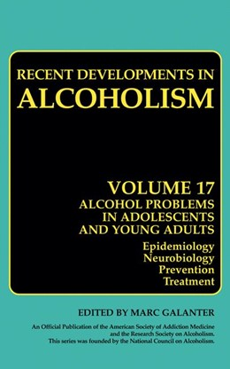 Abbildung von Galanter | Alcohol Problems in Adolescents and Young Adults | 2005 | Epidemiology. Neurobiology. Pr... | 17