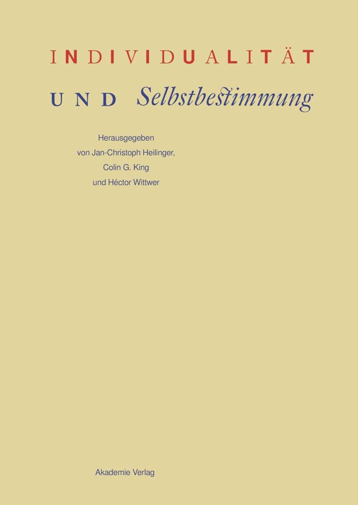Abbildung von Heilinger / King / Wittwer | Individualität und Selbstbestimmung | 2009