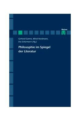 Abbildung von Gamm / Nordmann / Schürmann | Philosophie im Spiegel der Literatur | 2007 | SONDERBD 09