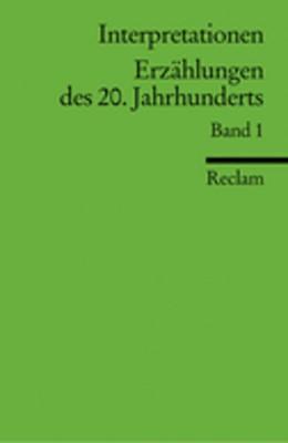 Abbildung von Interpretationen: Erzählungen des 20. Jahrhunderts | 1995 | 14 Beiträge | 9462