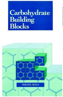 Abbildung von Bols | Carbohydrate Building Blocks | 1996