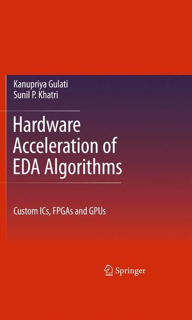 Abbildung von Khatri / Gulati | Hardware Acceleration of EDA Algorithms | 2010