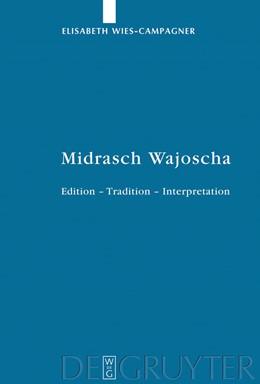 Abbildung von Wies-Campagner | Midrasch Wajoscha | 2009 | Edition – Tradition – Interpre... | 49
