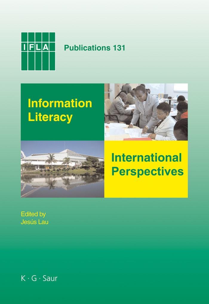 Abbildung von Information Literacy: International Perspectives | 2008
