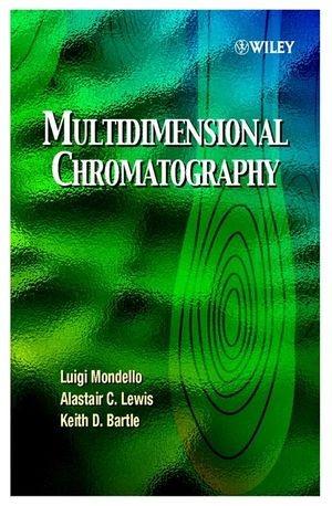 Abbildung von Mondello / Lewis / Bartle | Multidimensional Chromatography | 2001