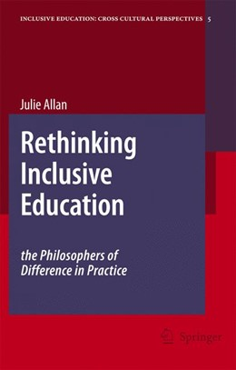 Abbildung von Allan | Rethinking Inclusive Education: The Philosophers of Difference in Practice | 2007 | The Philosophers of Difference... | 5