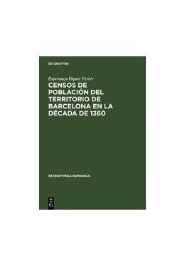 Abbildung von Piquer Ferrer | Censos de población del territorio de Barcelona en la década de 1360 | 2005 | 22