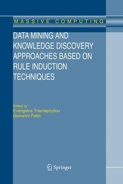 Abbildung von Triantaphyllou / Felici | Data Mining and Knowledge Discovery Approaches Based on Rule Induction Techniques | 2006