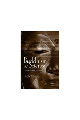 Abbildung von Wallace | Buddhism and Science | 2003 | Breaking New Ground