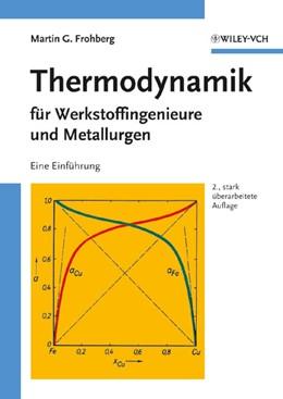 Abbildung von Frohberg | Thermodynamik für Werkstoffingenieure und Metallurgen | 2. stark überarb. Auflage | 1994 | Eine Einführung