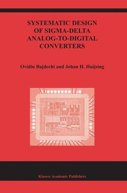Abbildung von Bajdechi / Huijsing | Systematic Design of Sigma-Delta Analog-to-Digital Converters | 2004 | 768