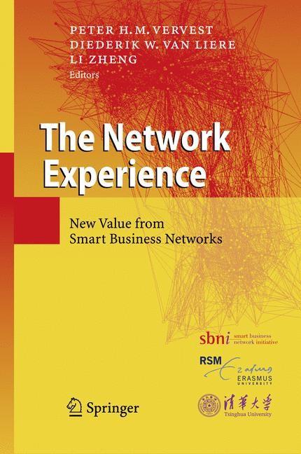 Abbildung von Vervest / van Liere / Zheng   The Network Experience   2008