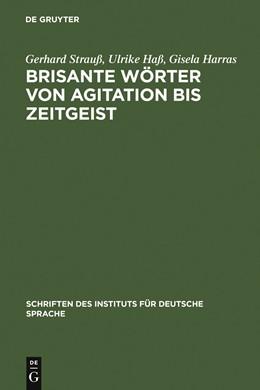 Abbildung von Strauß / Haß / Harras | Brisante Wörter von Agitation bis Zeitgeist | 1989 | 1989 | Ein Lexikon zum öffentlichen S... | 2
