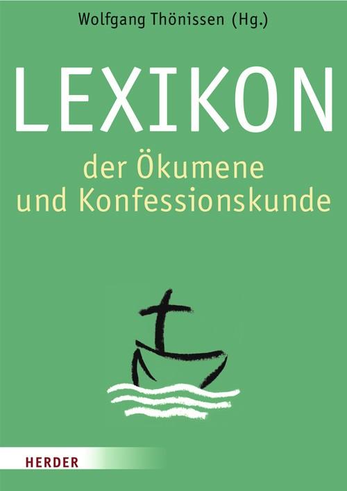Abbildung von Johann-Adam-Möhler-Instituts für Ökumenik / Thönissen | Lexikon der Ökumene und Konfessionskunde | 1. Auflage | 2007