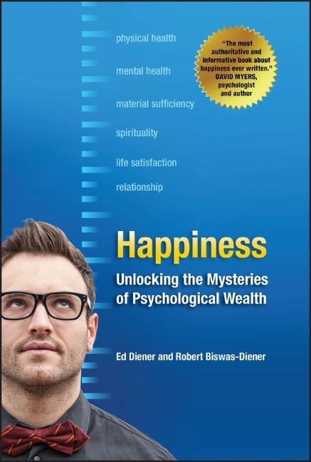 Abbildung von Diener / Biswas-Diener   Happiness   1. Auflage   2008