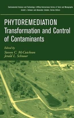 Abbildung von McCutcheon / Schnoor / Zehnder | Phytoremediation | 2003 | Transformation and Control of ...