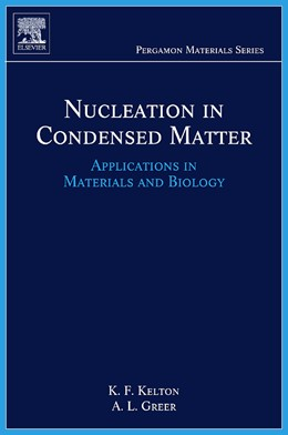 Abbildung von Kelton / Greer   Nucleation in Condensed Matter   2010   Applications in Materials and ...   15