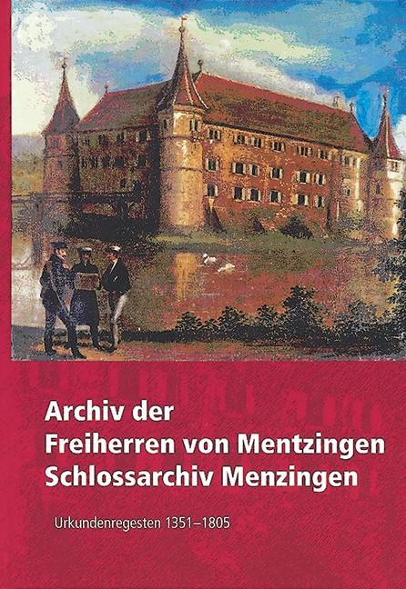 Abbildung von Archiv der Freiherren von Mentzingen Schlossarchiv Menzingen   2007