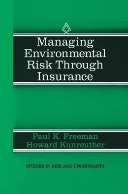 Abbildung von Freeman / Kunreuther   Managing Environmental Risk Through Insurance   1997   9