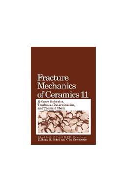 Abbildung von Bradt / Hasselman / Munz / Sakai / Shevchenko   Fracture Mechanics of Ceramics   1996