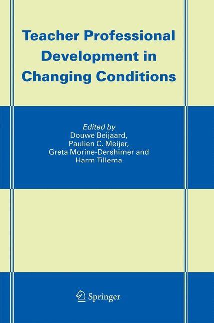 Abbildung von Beijaard / Meijer / Morine-Dershimer / Harm | Teacher Professional Development in Changing Conditions | 2005