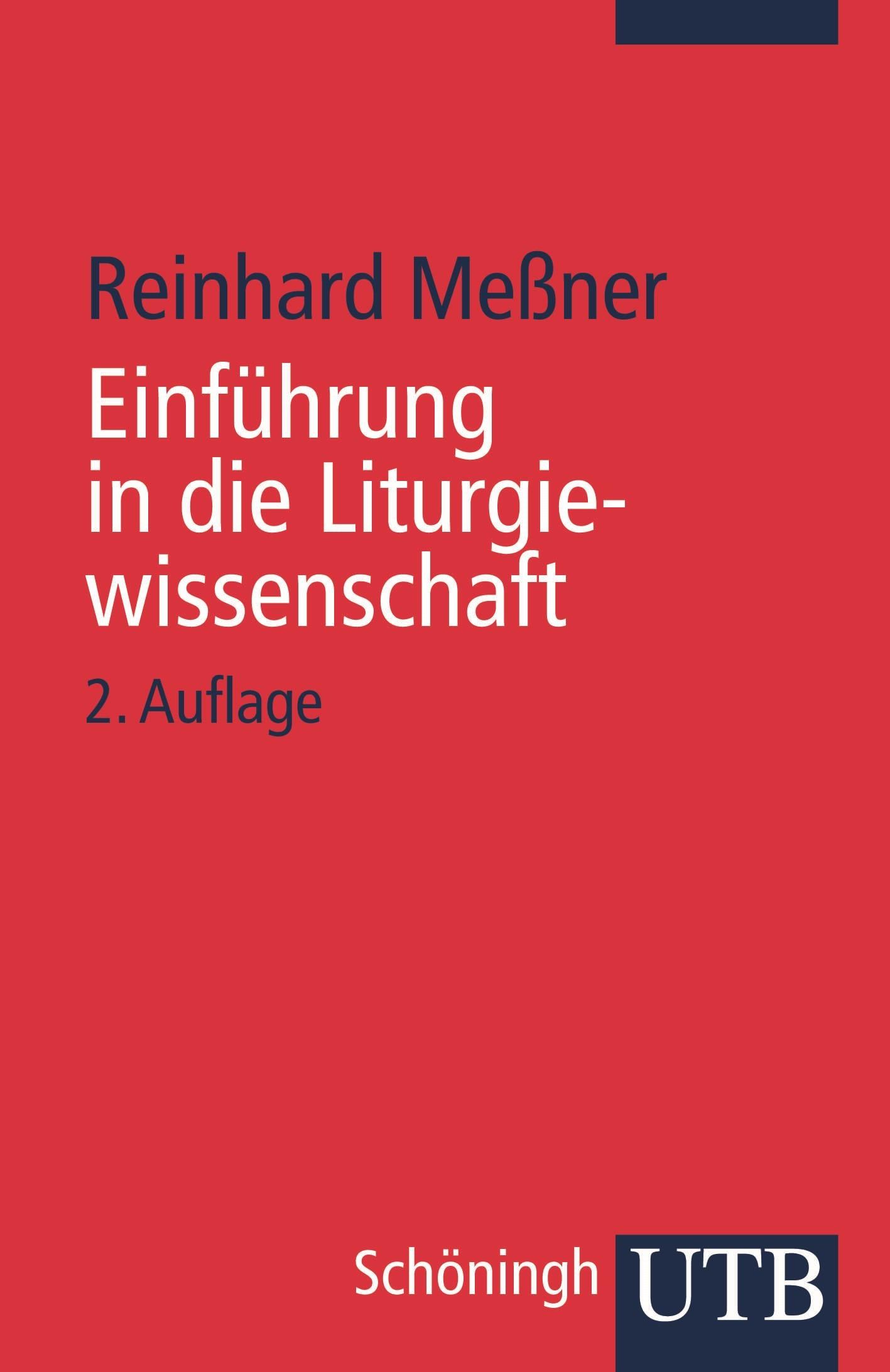 Abbildung von Meßner | Einführung in die Liturgiewissenschaft | 2009