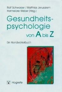 Abbildung von Schwarzer / Jerusalem / Weber   Gesundheitspsychologie von A bis Z   2002