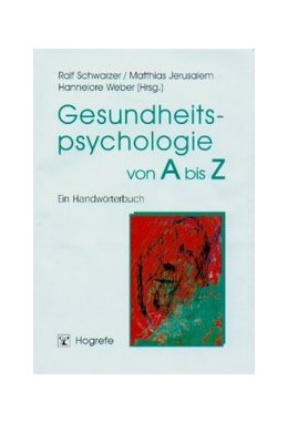 Abbildung von Schwarzer / Jerusalem / Weber | Gesundheitspsychologie von A bis Z | 2002 | Ein Handwörterbuch
