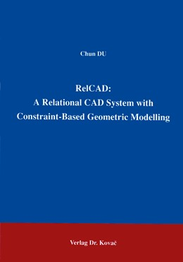 Abbildung von Du | RelCAD: A Relational CAD System with Contraint Based Geometric Modelling | 1995