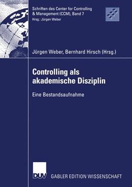 Abbildung von Weber / Hirsch | Controlling als akademische Disziplin | 2002 | Eine Bestandsaufnahme | 7