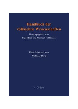 Abbildung von Haar / Fahlbusch | Handbuch der völkischen Wissenschaften | 2 vols. Approx. 1000 pages | 2008 | Personen - Institutionen - For...