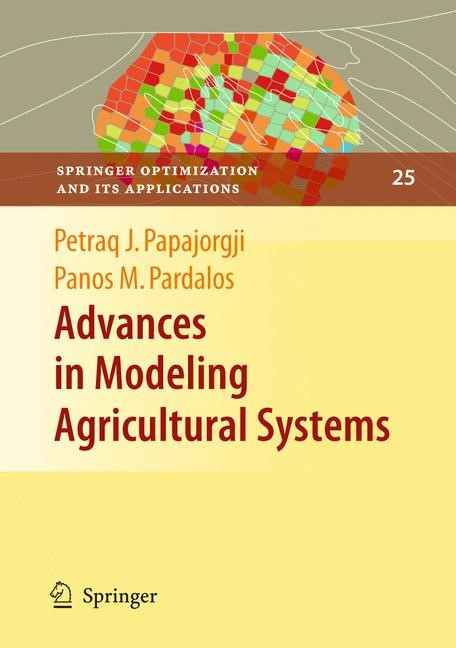 Abbildung von Papajorgji / Pardalos | Advances in Modeling Agricultural Systems | 2008