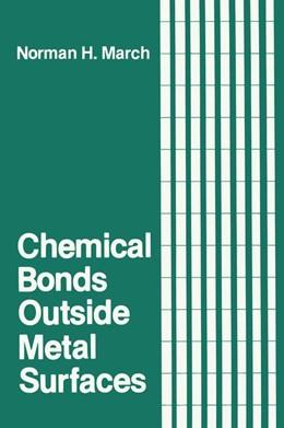 Abbildung von March   Chemical Bonds Outside Metal Surfaces   1986