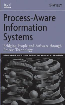 Abbildung von Dumas / van der Aalst / ter Hofstede   Process-Aware Information Systems   2005   Bridging People and Software T...