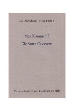 Abbildung von Kommerell | Die Kunst Calderons | 2. Auflage | 1974 | Vorwort von Fritz Schalk. Hera... | 5