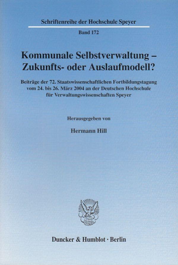 Abbildung von Hill | Kommunale Selbstverwaltung - Zukunfts- oder Auslaufmodell? | 2005