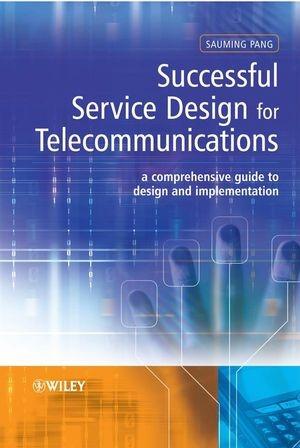 Abbildung von Pang | Successful Service Design for Telecommunications | 1. Auflage | 2009