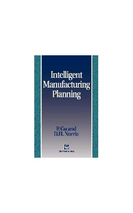 Abbildung von Gu / Norrie   Intelligent Manufacturing Planning   1995