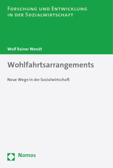 Abbildung von Wendt   Wohlfahrtsarrangements   2010