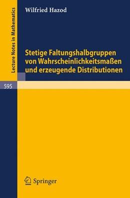 Abbildung von Hazod   Stetige Faltungshalbgruppen von Wahrscheinlichkeitsmassen und erzeugende Distributionen   1977   595