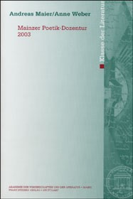Abbildung von Maier / Weber   Mainzer Poetik-Dozentur 2003   2004