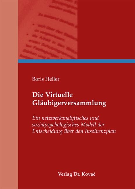 Abbildung von Heller   Die Virtuelle Gläubigerversammlung   2010