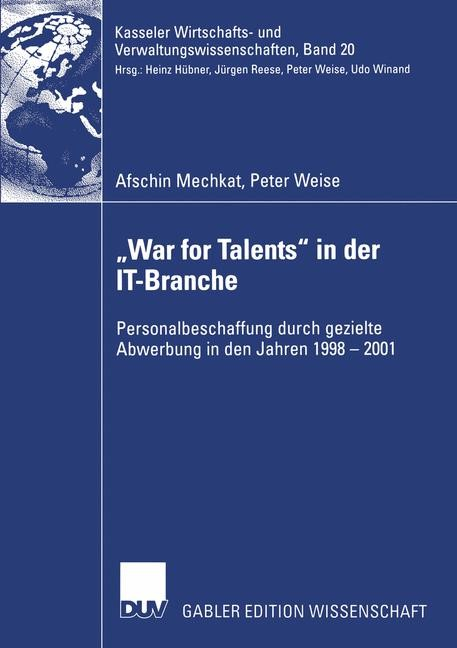 "Abbildung von Mechkat / Weise | ""War for Talents"" in der IT-Branche 